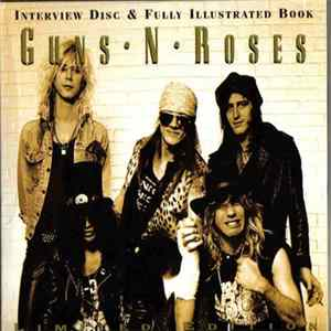 Guns N' Roses - Interview Disc & Fully Illustrated Book MP3