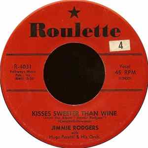Jimmie Rodgers With Hugo Peretti & His Orch. - Kisses Sweeter Than Wine / Better Loved You'll Never Be MP3
