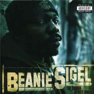 Beanie Sigel - The Broad Street Bully MP3