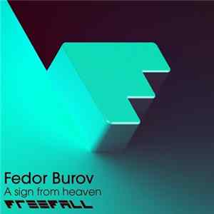 Fedor Burov - A Sign From Heaven MP3