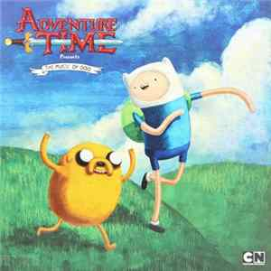 Various - Adventure Time Presents: The Music Of Ooo MP3
