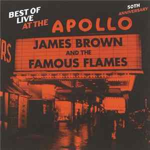 James Brown And The Fabulous Flames - Best Of Live At The Apollo : 50th Anniversary MP3