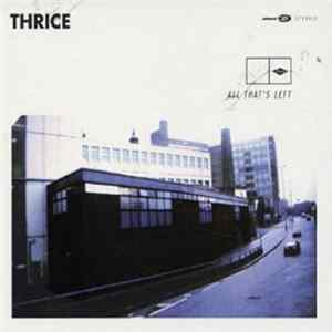 Thrice - All That's Left MP3