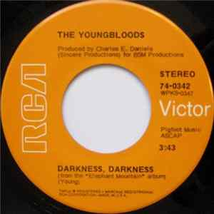 The Youngbloods - Darkness, Darkness / On Sir Frances Drake MP3
