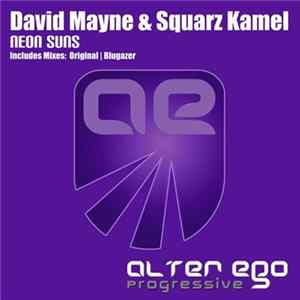 David Mayne & Squarz Kamel - Neon Suns MP3