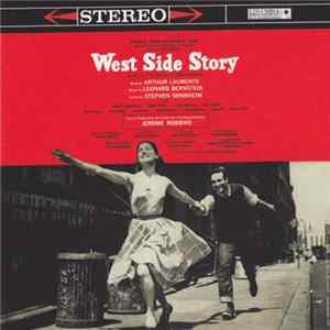 Leonard Bernstein / New York Philharmonic - West Side Story (Original Broadway Cast Recording) MP3