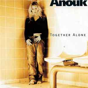 Anouk - Together Alone MP3
