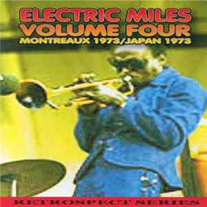 Miles Davis - Electric Miles Volume 4: Montreaux 1973, Japan 1973 MP3