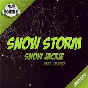 Snow Jackie Feat. Le Rich - Snow Storm MP3