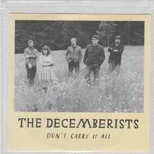 The Decemberists - Don't Carry It All MP3