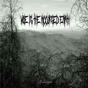 Woe Is The Accursed Earth - Demo MP3