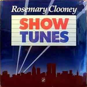 Rosemary Clooney - Show Tunes MP3