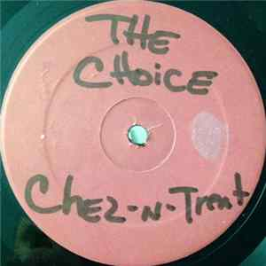 Chez-N-Trent - The Choice MP3
