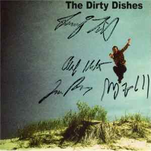 Dirty Dishes - The Dirty Dishes MP3