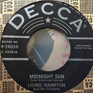 Lionel Hampton And His Septet With Dinah Washington / Lionel Hampton And His Orchestra - Blow-Top Blues / Midnight Sun MP3