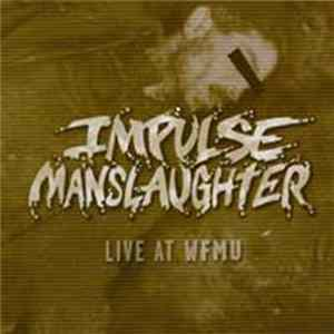 Impulse Manslaughter - Live At WFMU MP3