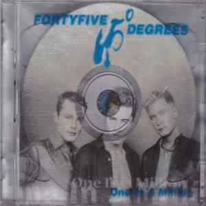 Fortyfive Degrees - One In A Million MP3