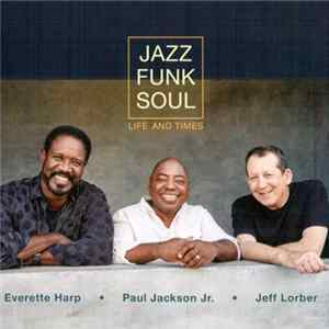 Jazz Funk Soul - Life And Times MP3