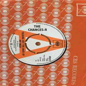 The Chances-R - Talking Out The Back Of My Head MP3
