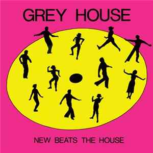 Greyhouse - New Beats The House MP3