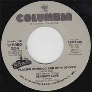 Placido Domingo And John Denver - Perhaps Love / Annie's Song MP3
