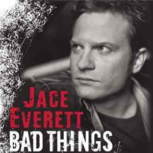 Jace Everett - Bad Things MP3