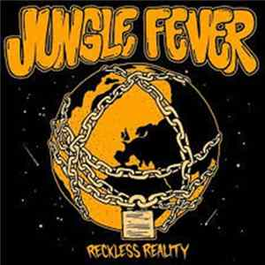 Jungle Fever - Reckless Reality MP3