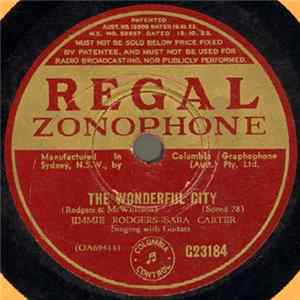 Jimmie Rodgers - Sara Carter / Jimmie Rodgers - The Wonderful City / I've Only Loved Three Women MP3