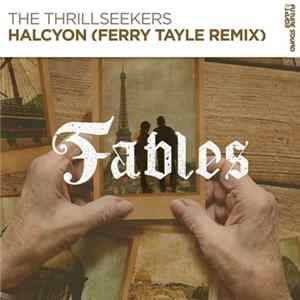The Thrillseekers - Halcyon (Ferry Tayle Remix) MP3