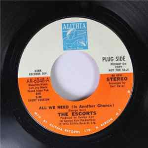 The Escorts - All We Need (Is Another Chance) / All We Need (Is Another Chance) Long Version MP3