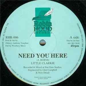 Little Clarkie - Need You Here / Rock Don't Stop MP3
