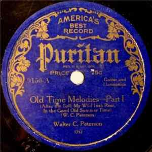 Walter C. Peterson - Old Time Melodies-Part I / Old Time Melodies-Part II MP3