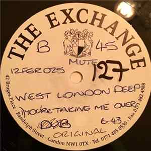 West London Deep - You're Taking Me Over MP3